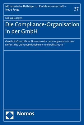 Die Compliance-organisation in Der Gmbh