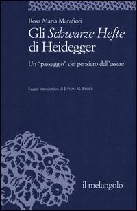 Gli Schwarze Hefte di Heidegger. Un «passaggio» del pensiero dell'essere