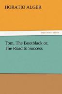 Tom, the Bootblack O...