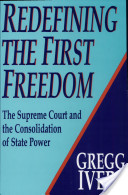 Redefining the First Freedom
