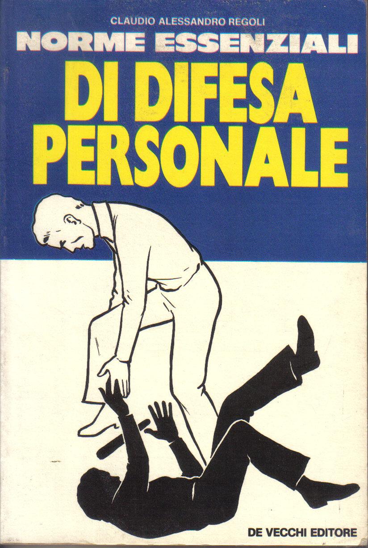 Norme essenziali di difesa personale