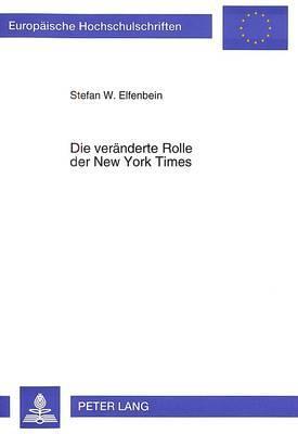 Die veränderte Rolle der New York Times