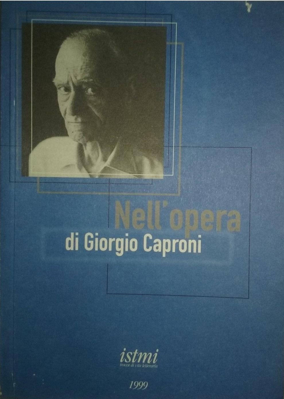 Nell'opera di Giorgio Caproni