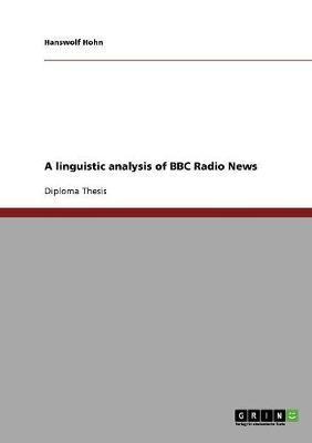 A linguistic analysis of BBC Radio News