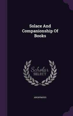 Solace and Companionship of Books