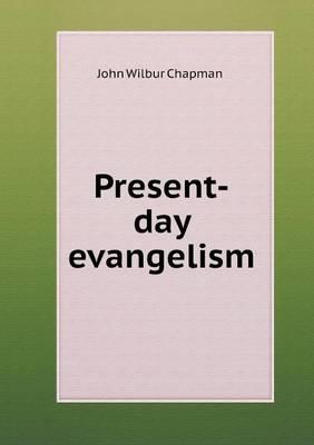 Present-Day Evangelism