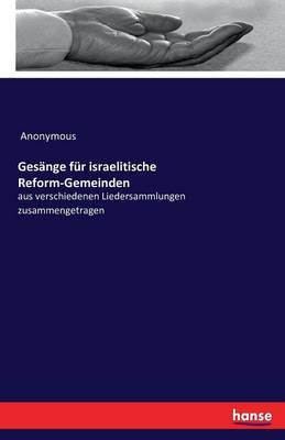 Gesänge für israelitische Reform-Gemeinden