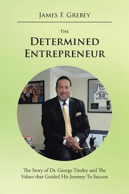 The Determined Entrepreneur