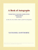 A Book of Autographs (Webster's Chinese Simplified Thesaurus Edition)