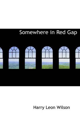 Somewhere in Red Gap