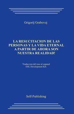 La resurreccion de las personas y la vida eternal / The Resurrection of Eternal Life and People