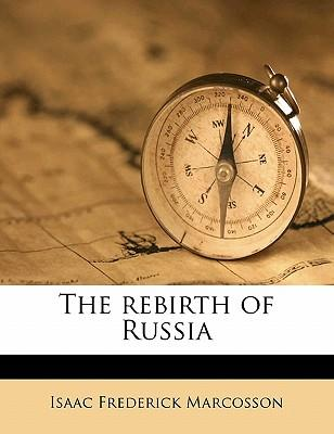 The Rebirth of Russi...