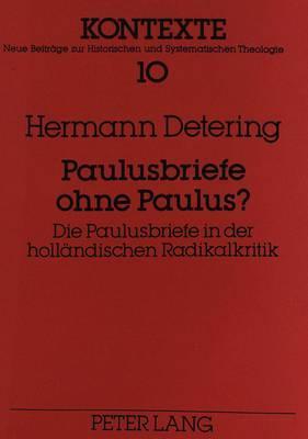 Paulusbriefe ohne Paulus?