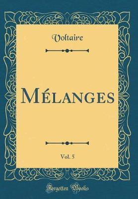 Mélanges, Vol. 5 (Classic Reprint)