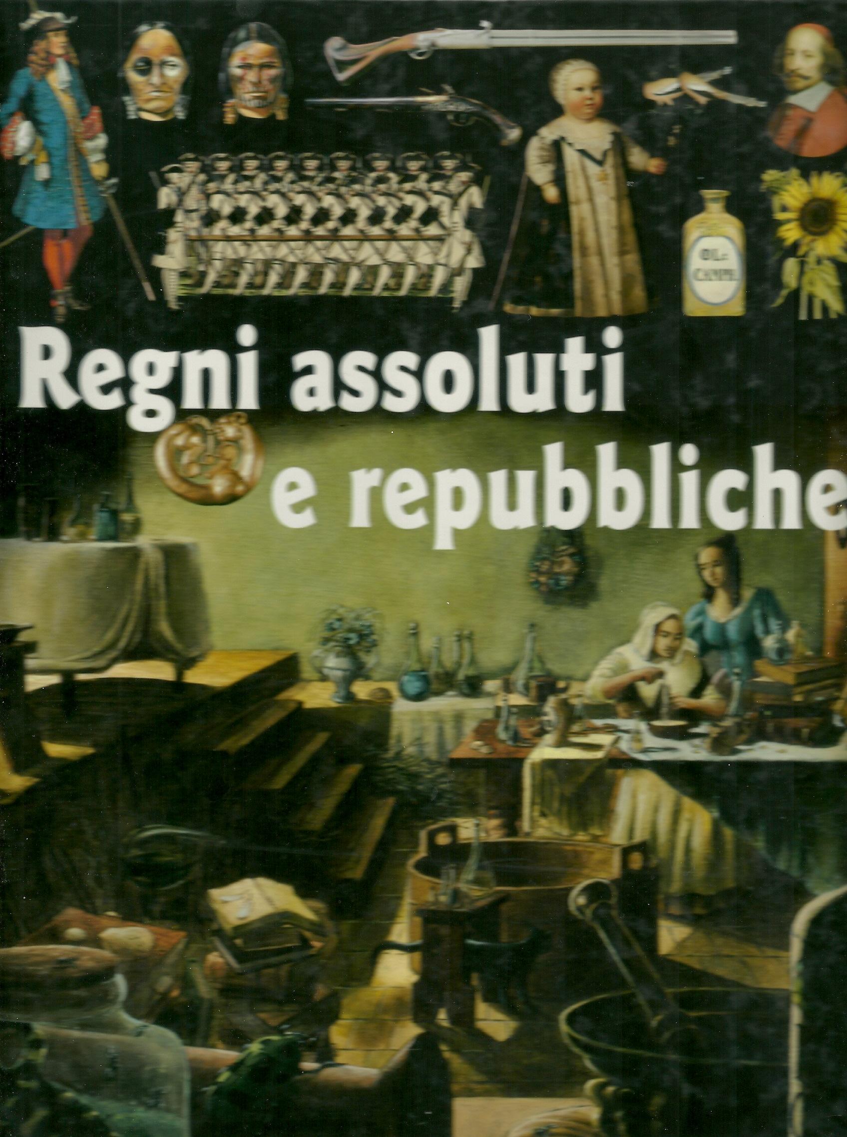 Regni assoluti e Repubbliche
