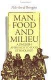 Man, Food and Milieu