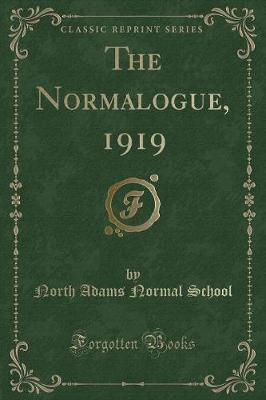The Normalogue, 1919 (Classic Reprint)