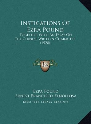 Instigations of Ezra Pound Instigations of Ezra Pound
