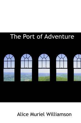 The Port of Adventur...