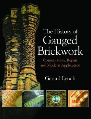 The History of Gauged Brickwork