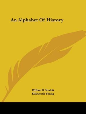 An Alphabet of History