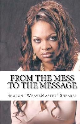 From the MESS to the MESSAGE
