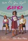 How Do You Spell Geek?