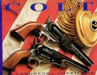 Colt. Una leggenda americana