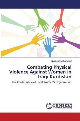 Combating Physical Violence Against Women in Iraqi Kurdistan