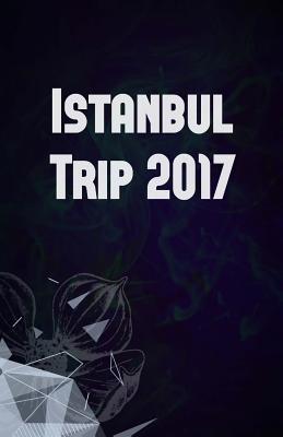 Istanbul Trip 2017