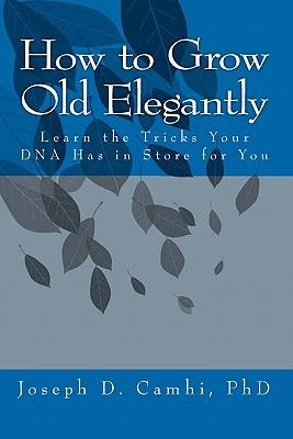 How to Grow Old Elegantly