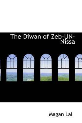 The Diwan of Zeb-un-nissa