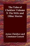 The Tales of Chekhov Volume 5