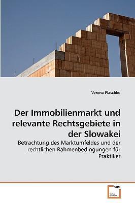 Der Immobilienmarkt und relevante Rechtsgebiete in der Slowakei