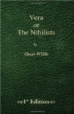 Vera Or, the Nihilists - 1st Edition