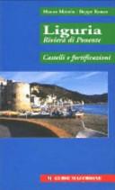 Liguria riviera di Ponente. Castelli e fortificazioni