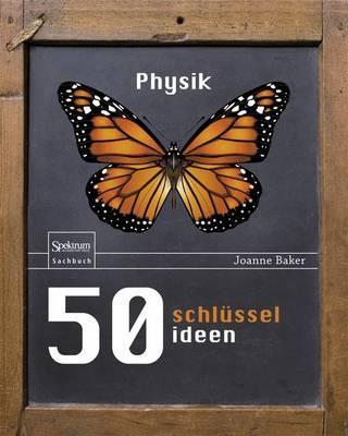 50 Schlusselideen Physik