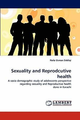 Sexuality and Reprodcutive health