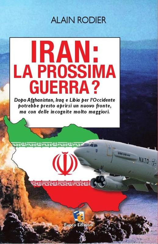Iran, prossima guerra?