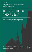 The CIS, the EU and Russia