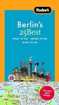 Fodor's 25 Best Berlin