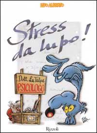 Stress da lupo!