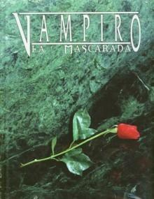 Vampiro. La mascarada