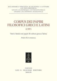 Corpus dei papiri filosofici greci e latini. Testi e lessico nei papiri di cultura greca e latina