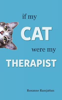 If my Cat Were my Therapist