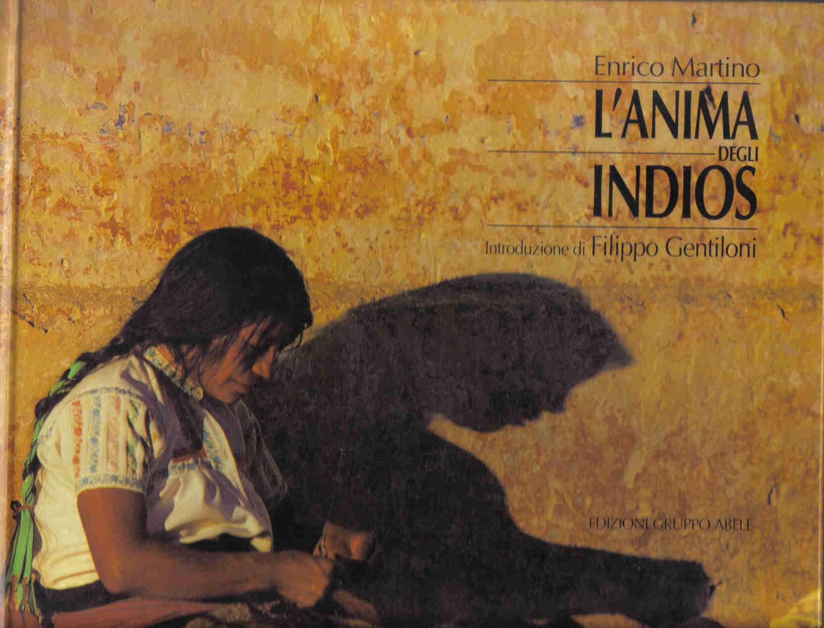 L' anima degli indios