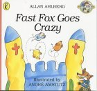 Fast Fox Goes Crazy