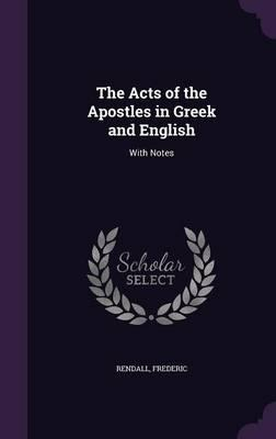 The Acts of the Apostles in Greek and English