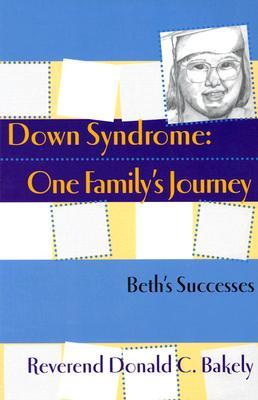 Down Syndrome, One Family's Journey