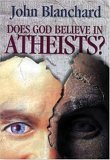 Does God Believe in Atheists